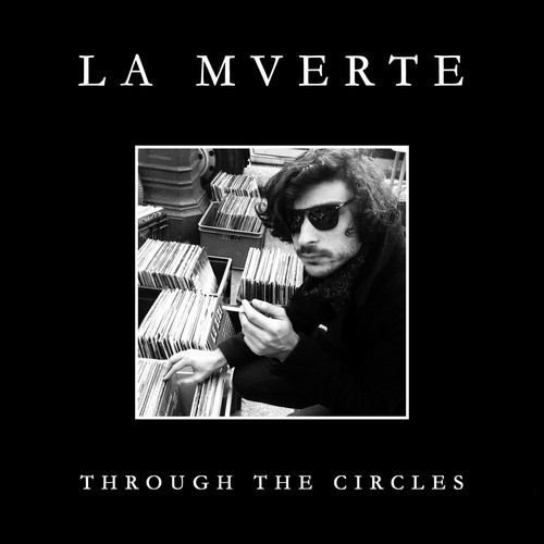 La Mverte Through the Circles EP