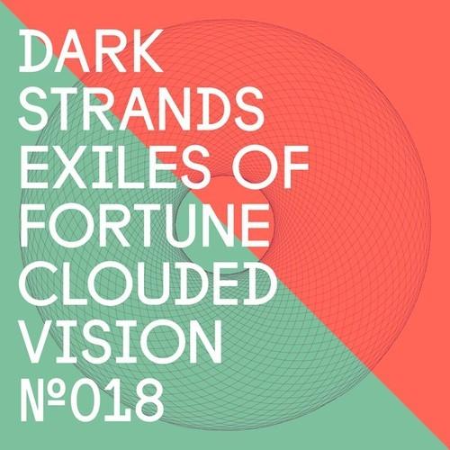 dark strands clouded Vision