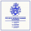 FK CLUB AND MORGAN HAMMER GODSPEED