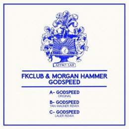 FK CLUB AND MORGAN HAMMER GODSPEED