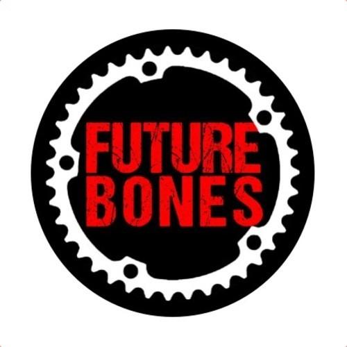 Future Bones - What U Want
