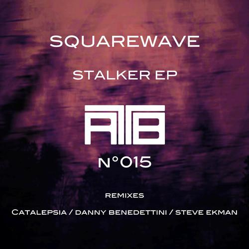 Square Wave - Stalker EP