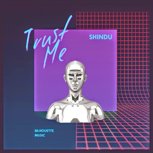 Shindu Trust me EP
