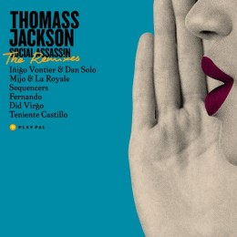 Thomas Jackson - Social Assassin Remixes