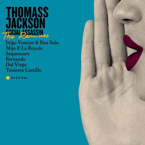 Thomas Jackson - Social Assassin Remixes