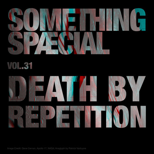 Something Spaecial - Death By Repetition