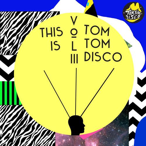 This is Tom Tom Disco Vol iii