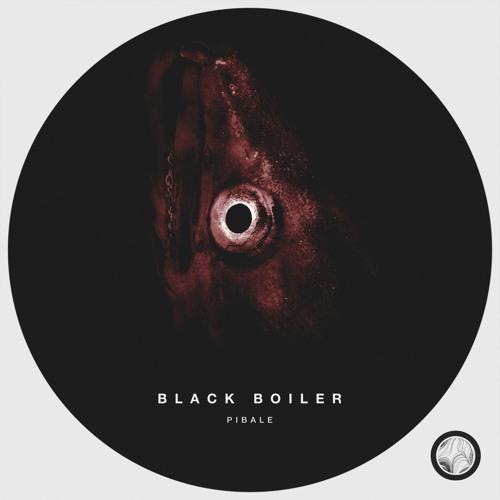 Black Boiler Pibale EP