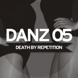 Danceteria - Death By Repetition