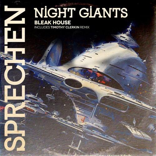Night Giants Bleak House
