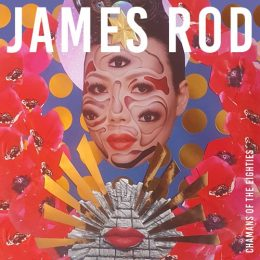 james rod chamans of the eighties