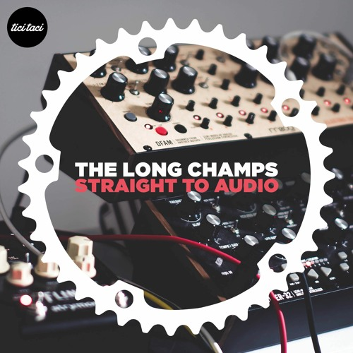 the long champs straight to audio