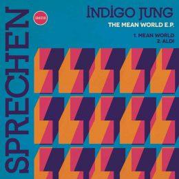 Indigo Jung EP